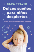 Dulces sueños para niños despiertos Book Cover