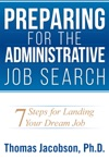 Preparing For The Administrative Job Search 7 Steps For Landing Your Dream Job