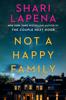 Shari Lapena - Not a Happy Family artwork