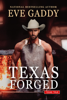 Eve Gaddy - Texas Forged artwork