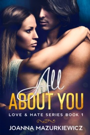 All About You Love Hate Series Book 1