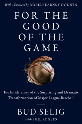 For the Good of the Game - Bud Selig book