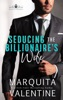 Seducing the Billionaire's Wife