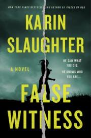 False Witness - Karin Slaughter by  Karin Slaughter PDF Download