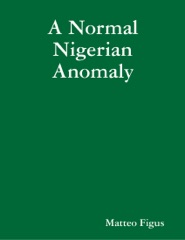 A Normal Nigerian Anomaly