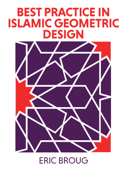 Best Practice in Islamic Geometric Design