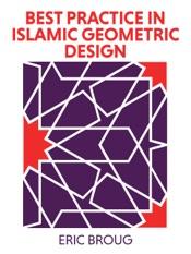 Best Practice in Islamic Geometric Design