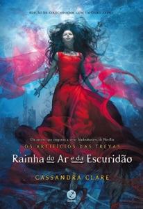 Rainha do ar e da escuridão - Os artifícios das trevas – vol. 3 Book Cover