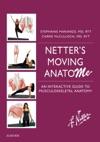 Netters Moving AnatoME E-Book