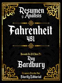 Resumen Y Analisis Fahrenheit 451 Basado En El Libro De Ray Bradbury