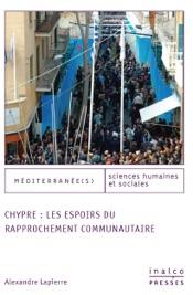 Download and Read Online Chypre: les espoirs du rapprochement communautaire