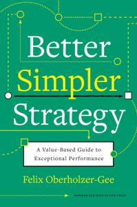 Better, Simpler Strategy Copertina del libro