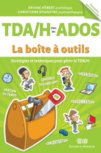 TDA/H chez les ados - La boîte à outils La couverture du livre martien
