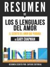 Los 5 Lenguajes Del Amor The 5 Love Languages - Resumen Del Libro De Gary Chapman