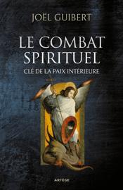 Le combat spirituel, clé de la paix intérieure