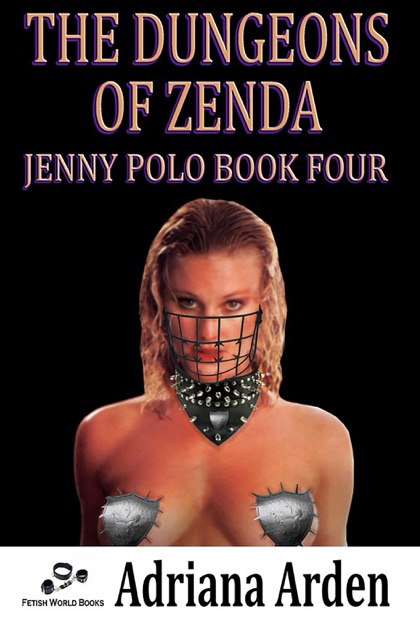The Dungeons Of Zenda Jenny Polo Book 4 By Adriana Arden On Apple Books