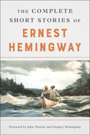 The Complete Short Stories Of Ernest Hemingway PDF Download