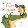 Sally Hopgood & Emma Levey - See You Later, Alligator artwork