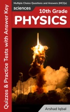 Grade 10 Physics Multiple Choice Questions and Answers (MCQs): Quizzes & Practice Tests with Answer Key (10th Grade Physics Worksheets & Quick Study Guide)