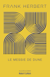 Dune - Tome 2 : Le Messie de Dune