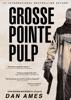 Grosse Pointe Pulp