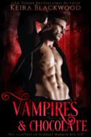 Keira Blackwood - Vampires & Chocolate Box Set artwork