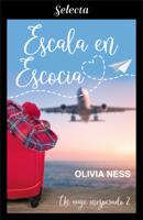 Escala en Escocia (Un viaje inesperado 2) ebook Download