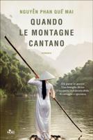 Download and Read Online Quando le montagne cantano