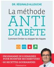 La méthode anti-diabète. Comment limiter ou stopper les risques