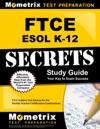 FTCE ESOL K-12 Secrets Study Guide