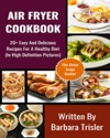 Air Fryer Recipe - 20 Easy And Delicious Recipes For A Healthy Diet In High Definition Pictures