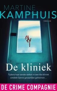 De kliniek Door Martine Kamphuis Boekomslag