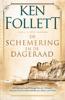 Ken Follett - De schemering en de dageraad kunstwerk