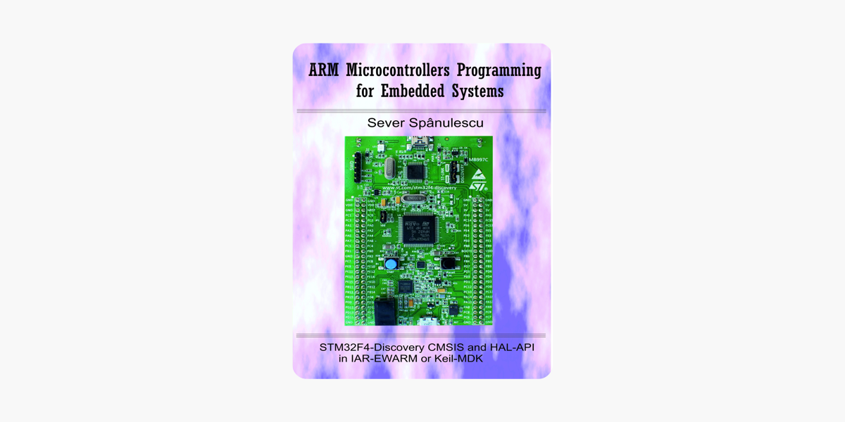 ‎ARM Microcontrollers Programming for Embedded Systems