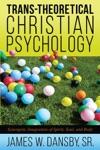 Trans-Theoretical Christian Psychology