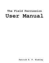 The Field Percussion User Manual