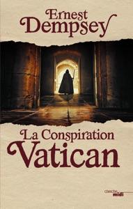 La Conspiration Vatican Book Cover