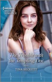 Download and Read Online The Trouble with the Tempting Doc