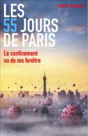 Les 55 Jours de Paris Par Les 55 Jours de Paris