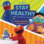 Stay Healthy with Sesame Street ®