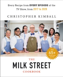 The Complete Milk Street TV Show Cookbook (2017-2019) - Christopher Kimball by  Christopher Kimball PDF Download