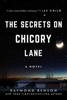 Raymond Benson - The Secrets on Chicory Lane artwork