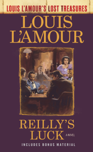 Reilly's Luck (Louis L'Amour's Lost Treasures) Book Cover