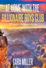 Cara Miller - At Home with the Billionaire Boys Club artwork