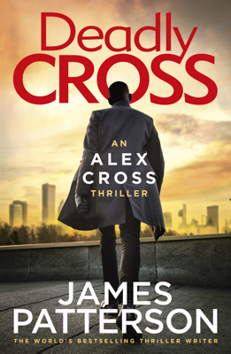 James Patterson - Deadly Cross book