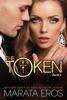 The Token Series 1: Billionaire Dark Romance Suspense Thriller
