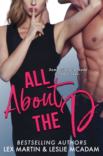 Lex Martin & Leslie McAdam - All About the D