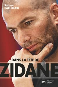 Dans la tête de Zidane Couverture de livre