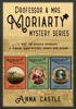 Anna Castle - The Professor & Mrs. Moriarty Mysteries: Books 1-3 artwork