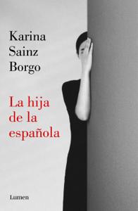 La hija de la española Book Cover